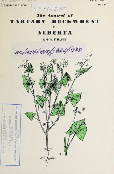 The control of tartary buckwheat in Alberta /