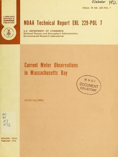 Current meter observations in Massachusetts Bay / David Halpern.
