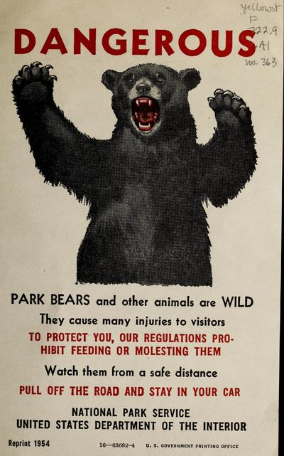 Dangerous : park bears and other animals are wild ...