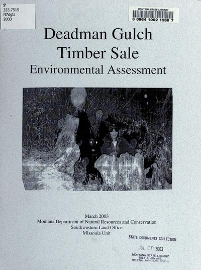 Deadman Gulch timber sale environmental assessment / Montana Department of Natural Resources and Conservation, Missoula Unit.
