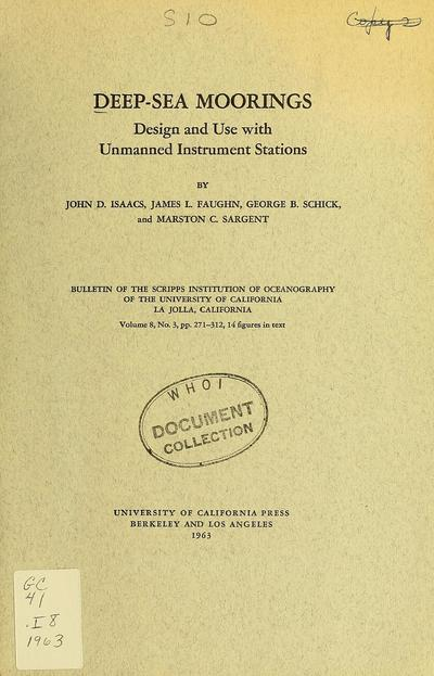 Deep-sea moorings; design and use with unmanned instrument stations, by John D. Isaacs [and others]