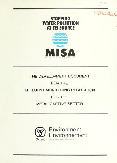 The Development document for the effluent monitoring regulation for the metal casting sector.