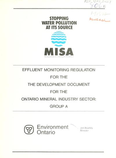 The Development document for the effluent monitoring regulation for the Ontario mineral industry sector.