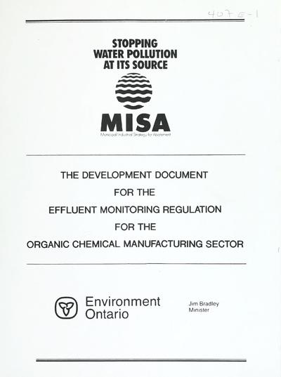 The Development document for the effluent monitoring regulation for the organic chemical manufacturing sector.