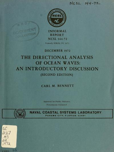 The directional analysis of ocean waves : an introductory discussion / Carl M. Bennett.