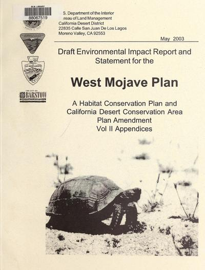 Draft environmental impact report and statement for the West Mojave Plan : a habitat conservation plan and California desert conservation area plan amendment /