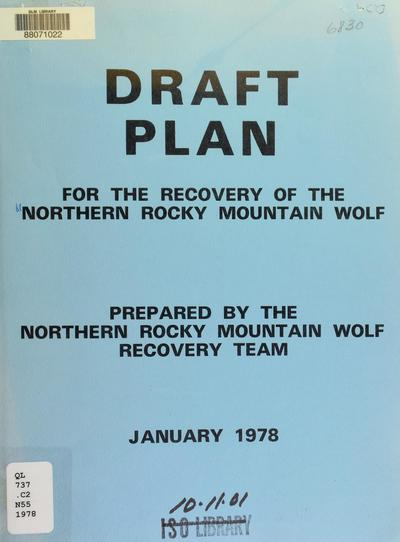 Draft plan for the recovery of the northern Rocky Mountain wolf /