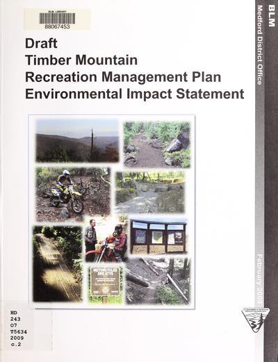 Draft environmental impact statement, Timber Mountain Recreation Management Plan