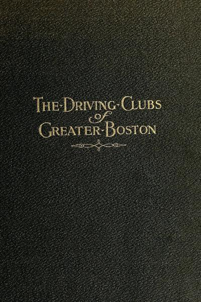 The driving clubs of greater Boston ...