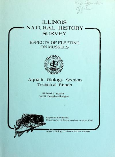 Effects of fleeting on mussels. : Interim report / by Richard E. Sparks and K. Douglas Blodgett.