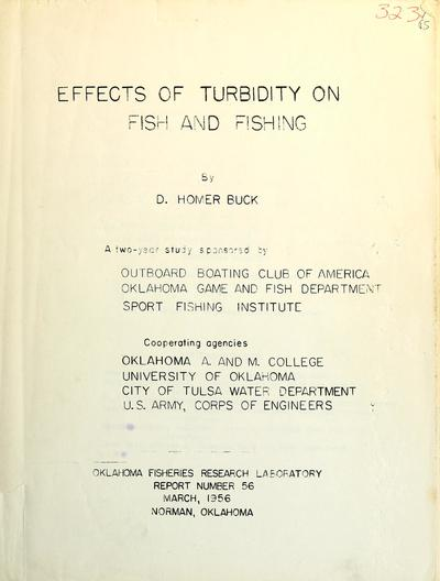 Effects of turbidity on fish and fishing / by D. Homer Buck.