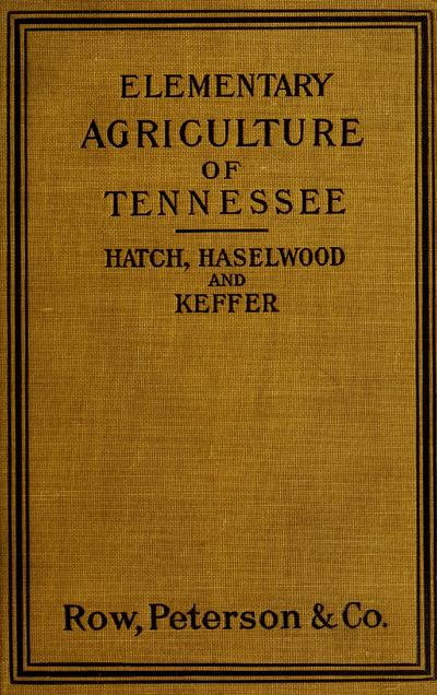 Elementary agriculture of Tennessee, with practical artithmetic