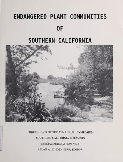 Endangered plant communities of Southern California : proceedings of the 15th annual symposium /