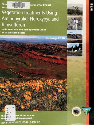 Vegetation treatments using aminopyralid, fluroxypyr, and rimsulfuron on Bureau of Land Management lands in 17 western states