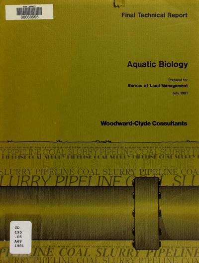 Final technical report : aquatic biology /