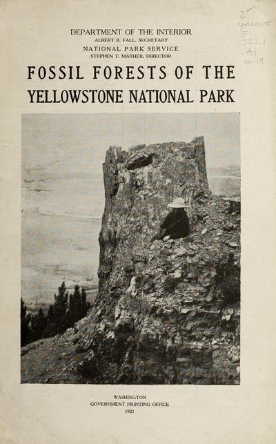 Fossil forests of the Yellowstone National Park /