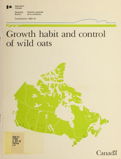 Growth habit and control of wild oats /