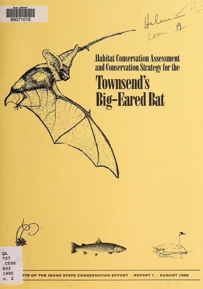 Predecisional draft 6/21/95: habitat conservation assessment and conservation strategy for the Townsend's big-eared bat