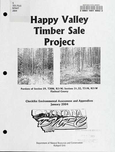 Happy Valley timber sale project : checklist environmental assessment and appendices / Montana Department of Natural Resources and Conservation, Kalispell Unit.