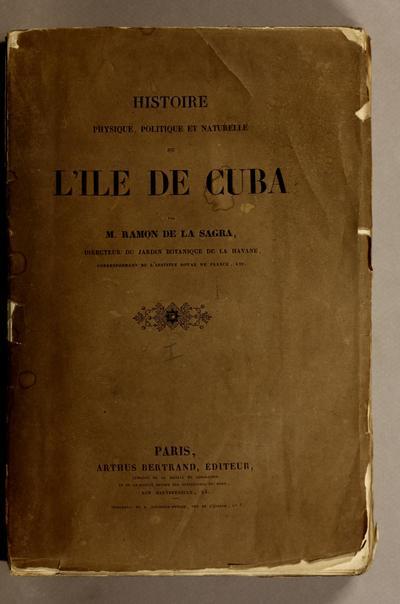 Historia fisica, politica y natural de la Isla de Cuba.