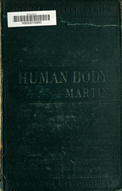 The human body; an account of its structure and activities and the conditions of its healthy working.