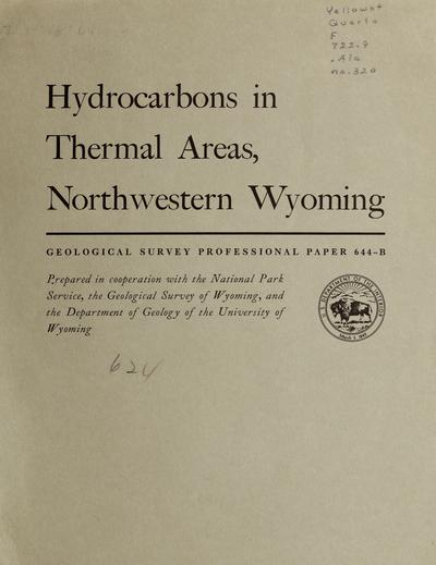 Hydrocarbons in thermal areas, northwestern Wyoming /