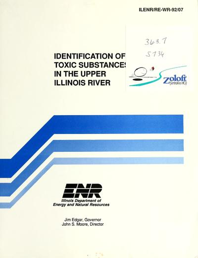 Identification of toxic substances in the upper Illinois River : final report /