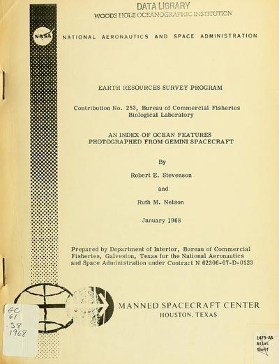 An index of ocean features photographed from Gemini spacecraft, by Robert E. Stevenson and Ruth M. Nelson.