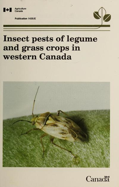 Insect pests of legume and grass crops in western Canada /