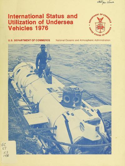 International status and utilization of undersea vehicles, 1976 / by Joseph R. Vadus.