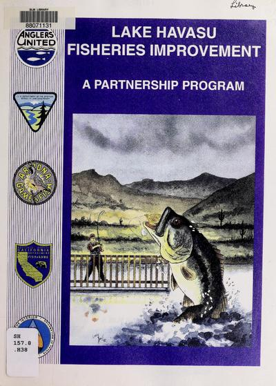 Lake Havasu fisheries improvement : a partnership program /