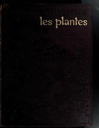Les plantes / par J. Costantin et F. Faideau.