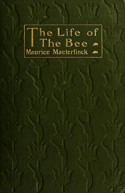 Life of the bee.