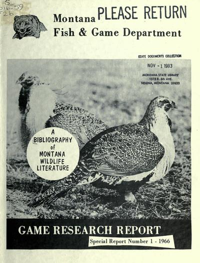 A list of literature pertaining to wildlife research and management in Montana / Richard J. Mackie and Harley W. Yeager.