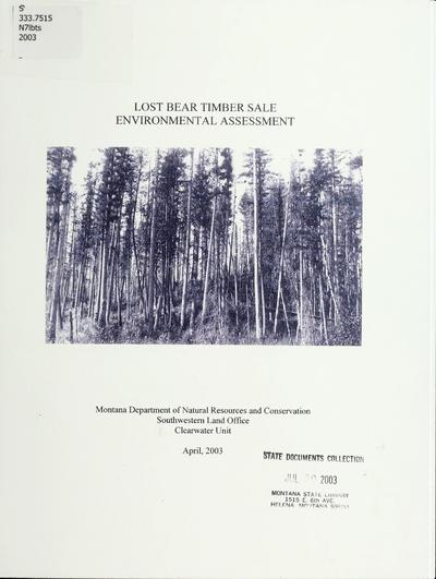 Lost Bear timber sale environmental assessment / Montana Department of Natural Resources and Conservation, Clearwater Unit.