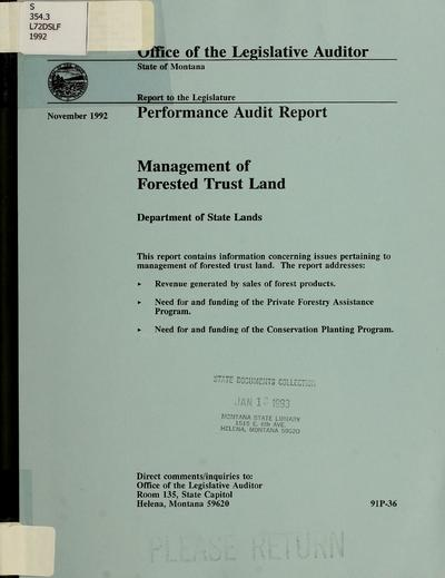 Management of forested trust land, Department of State Lands : performance audit report / Office of the Legislative Auditor, State of Montana.