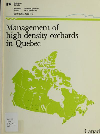 Management of high density orchards in Quebec /