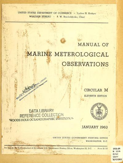 Manual of marine meteorological observations.