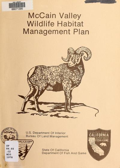 McCain Valley wildlife habitat management plan : a Sikes Act project /