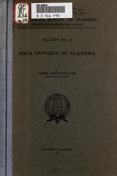 Mica deposits of Alabama, by George Huntington Clark.