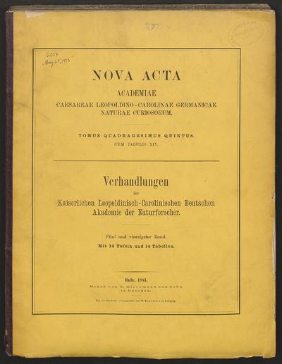 Nova acta Academiae Caesareae Leopoldino-Carolinae Germanicae Naturae Curiosorum.