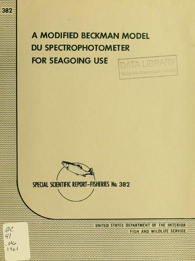 A modified Beckman model DU Spectrophotometer for seagoing use / by Robert W. Holmes and Robert J. Linn.