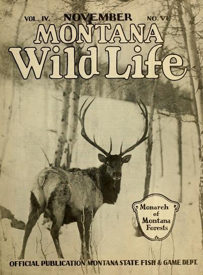 Montana wild life. Official publication Montana Fish & Game Dept.