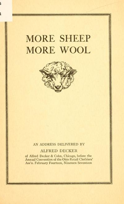More sheep more wool; an address delivered by Alfred Decker of Alfred Decker & Cohn