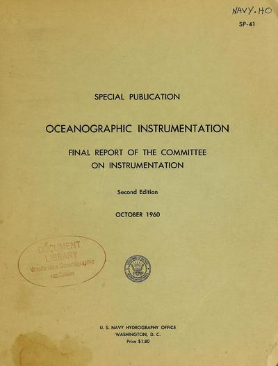Oceanographic instrumentation : final report of the Committee on Instrumentation.