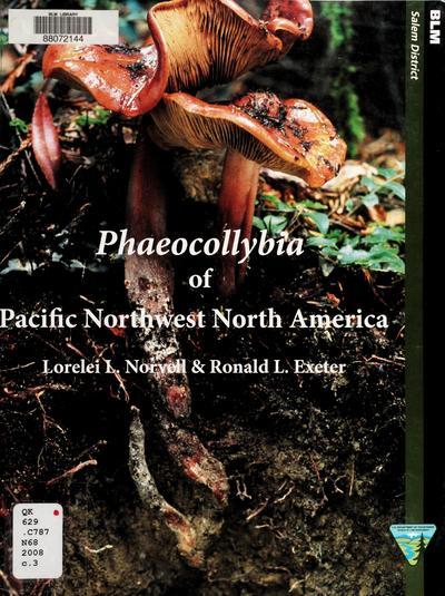 Phaeocollybia of Pacific Northwest North America /