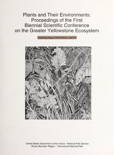 Proceedings of the first biennial scientific conference on the greater Yellowstone ecosystem