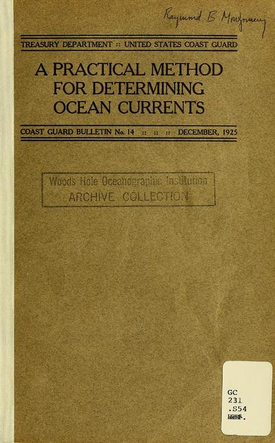 A practical method for determining ocean currents / by Edward H. Smith.