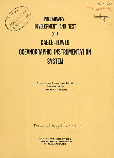Preliminary development and test of a cable-towed oceanographic instrumentation system / prepared by S.M. Gay, A.P. Clark.