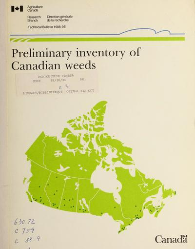 Preliminary inventory of Canadian weeds /